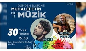 'Toplumsal muhalefet ve müzik' paneli Kadıköy'de