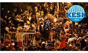 KESK'ten Gezi Davası açıklaması: Hepimiz Oradaydık! Gezi'yi Savunduk, Savunacağız!