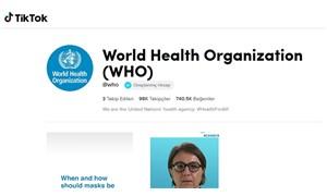 Dünya Sağlık Örgütü, koronavirüs nedeniyle TikTok hesabı açtı
