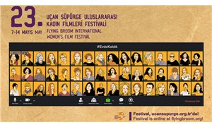 23. Uçan Süpürge Kadın Filmleri Festivali 7-14 Mayıs'ta evlere konuk oluyor