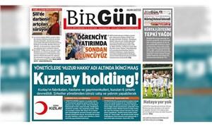 BirGün'e, yalanlanamayan Kızılay haberleri nedeniyle 7 gün ilan kesme cezası!