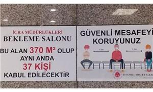 İstanbul Adalet Sarayı'nda cinsiyetçi sosyal mesafe uyarıları