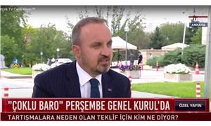 """AKP'li Bülent Turan, baro başkanları için """"Artistlik yaptılar"""" dedi!"""