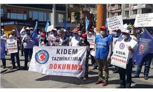 İşçiler kıdem tazminatını gasp etmek isteyen hükümeti uyardı