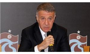 Trabzonspor Başkanı Ağaoğlu: Ne hikmetse bir türlü Başakşehir'in gelirine ulaşamıyoruz