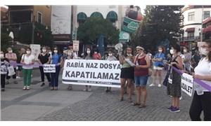 'Rabia Naz dosyası, kadınların mücadelesinde kapanmadı'
