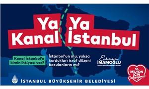 İBB'nin 'Kanal İstanbul' afişleri kaldırıldı, sosyal medya kampanya başlattı: #YaKanalYaİstanbul