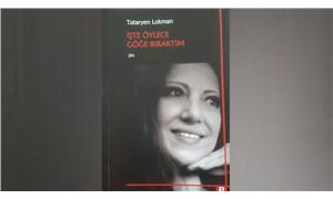 """""""İşte öylece göğe bıraktım""""*: Tataryen Lokman'ın ilk şiir kitabı"""