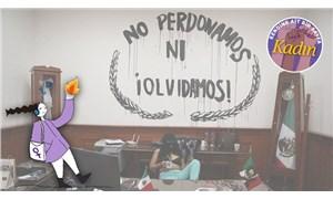 Feministin Çantası: Meksika'da kadınlar ne unutuyor, ne affediyor