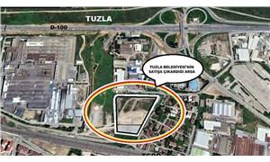 İBB'ye hayır diyen AKP Tuzla'da  arsa satıyor