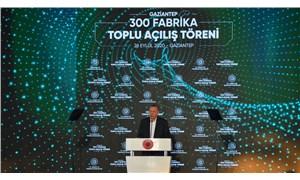Sanayi Bakanı, Erdoğan'ın açtığı 300 fabrikanın listesini paylaştı