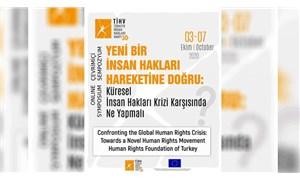 THİV'den online sempozyum: Küresel insan hakları krizi karşısında ne yapmalı?