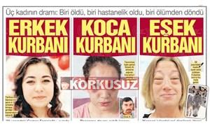 Korkusuz, erkek şiddeti ile alerjiyi bir tuttu: '3 kadının dramı' manşeti