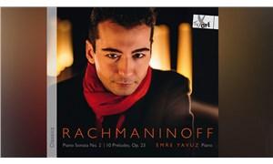 Piyanist Emre Yavuz'un ilk albümü'Rachmaninoff'çıktı