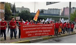 Birleşik Metal-İş, Systemair HSK patronuna seslendi: Nefesiniz kesilecek