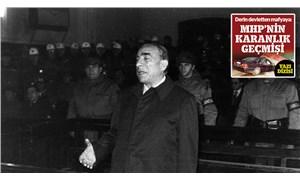Derin devletten mafyaya: MHP'nin karanlık geçmişi