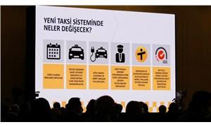 İBB'nin taksi projesinin reddedilmesine tepki: 'Talimatla hareket edenleri unutmayacağız'