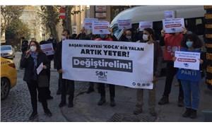 SOL Parti'den Fahrettin Koca protestosu: Halka yalan söyledin, istifa et
