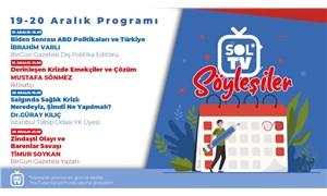 SOL TV 'Söyleşiler'de 19-20 Aralık programı belli oldu