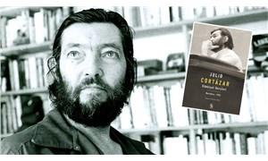 Julio Cortázar'dan 'Edebiyat Dersleri'