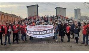 """""""Taşeron sistemi işçilerinin haklarına saldırıdır"""""""