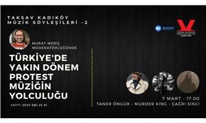 TAKSAV Kadıköy'ün bu haftaki konukları: Taner Öngür, Murder King, Çağrı Sinci