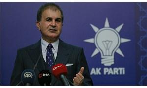 AKP Sözcüsü Çelik: Yunanistan Türkiye karşıtı hamlelerine devam ediyor