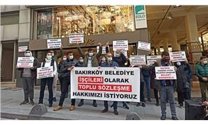 Bakırköy Belediyesi işçileri: Toplu sözleşme hakkımızı istiyoruz