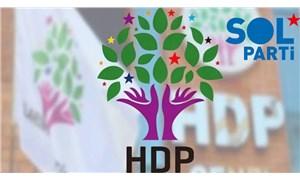 SOL Parti'den HDP'nin kapatılması davasına tepki: HDP'nin yanındayız