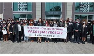 İzmir Barosu Danıştay'a dava açtı: İstanbul Sözleşmesi yürürlüktedir