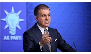 AKP Sözcüsü Çelik: Sessiz kalsaydık bildirinin adı muhtıra olacaktı