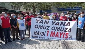 İzmir Emek ve Demokrasi Güçleri: 1 Mayıs'ta alanlardayız