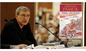 Orhan Pamuk'tan 'Veba Geceleri' açıklaması: Atatürk'e saygısızlık yoktur