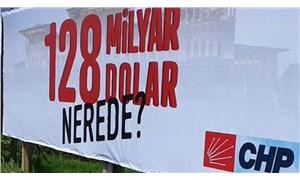 CHP, kayıp 128 milyar doları, bin 128 soruda Meclis'e taşıdı: 128 milyar nerede?