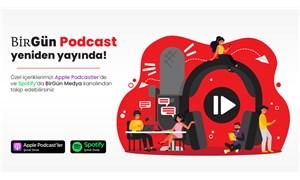 BirGün Podcast yeniden yayında!