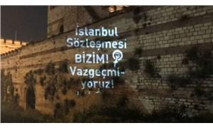 Kadınlar İstanbul Surları'ndan seslendi: İstanbul Sözleşmesi'nden vazgeçmiyoruz!