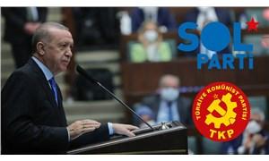 Erdoğan'ın 'Bunlar iyi günler' sözlerine sol partilerden yanıt: Mafyanızın, çetenizin karşısına dikilecek cesur insanlar var!
