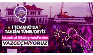 Kadınlar İstanbul Sözleşmesi'nden vazgeçmeyecek: 19 Haziran'da mitingde, 1 Temmuz'da Taksim/Tünel'de isyandayız!