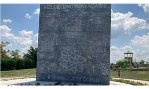 Çorlu tren katliamında hayatını kaybedenler anısına anıt yapıldı