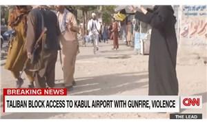 CNN Muhabiri: Taliban savaşçıları bize biraz kızdı, biri tüfeğiyle vurmaya çalıştı