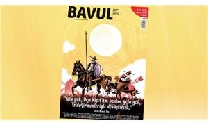 Bavul Dergi, Don Kişot kapağı ve hediyeleriyle 1 Eylül'de raflarda