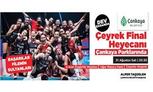 Çankaya'da dev ekranlarda çeyrek final heyecanı