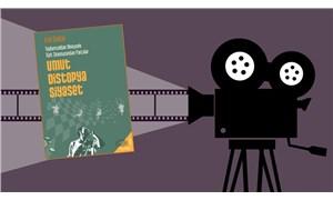 'Toplumsaldan Bireysele Türk Sinemasından Parçalar' kitapçı raflarında