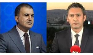 FOX TV muhabirinden Ömer Çelik'in iddiasına yanıt: Soracağımı biliyordu, almadı