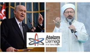 Ateizm Derneği'nden Ali Erbaş ve Devlet Bahçeli hakkında suç duyurusu