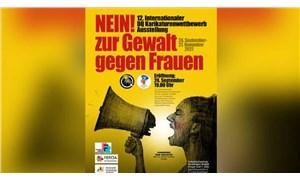 """""""Kadına yönelik şiddete hayır de!"""" karikatür sergisi şimdi Almanya'da"""