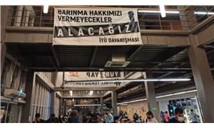 Barınma hakları için eylem yapan İTÜ öğrencilerine disiplin soruşturması