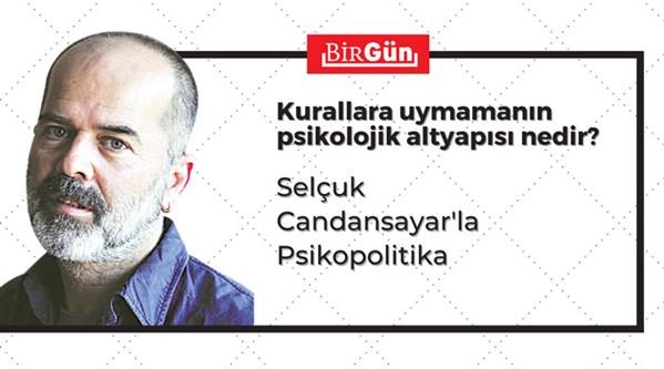 Selçuk Candansayar'la Psikopolitika